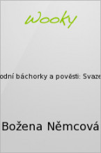 Národní báchorky a pověsti: Svazek 1.