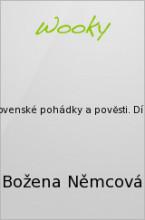 Slovenské pohádky a pověsti. Díl1.