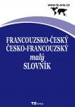 Francouzsko-český/ česko-francouzský malý slovník