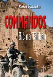 Commandos - bič na Talibán