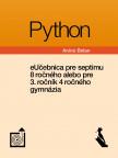 Python – eUčebnica pre septimu 8 ročného alebo pre 3. ročník 4 ročného gymnázia