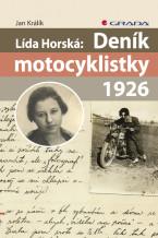 Lída Horská: Deník motocyklistky 1926