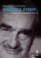 Schwarzenberg Karel - Knížecí život