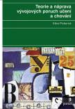 Teorie a náprava vývojových poruch učení a chování