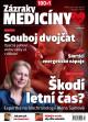 Zázraky medicíny; základní verze; 12 měsíců