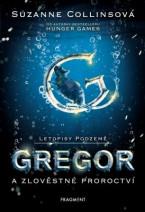 Letopisy Podzemě – Gregor a zlověstné proroctví