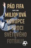 Pád FIFA: Milionová korupce v srdci světového fotbalu