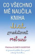 Co všechno mě naučila kniha Jíst, meditovat, milovat