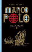 Marco Polo 3 - Marco Polo 3. - Tiger morí