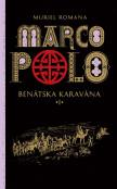 Marco Polo 1 - Marco Polo 1. - Benátska karavána