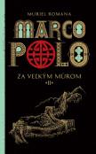 Marco Polo 2 - Marco Polo 2. - Za veľkým múrom