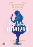 Rosewoodska kronika 2 - Skutočná princezná