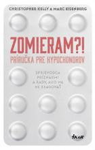 Zomieram?! - Príručka pre hypochondrov