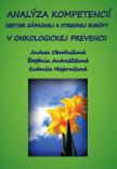 Analýza kompetencií sestier západnej a strednej Európy v onkologickej prevencii