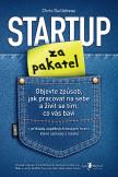Startup za pakatel – Objevte způsob, jak pracovat na sebe a živit se tím, co vás baví