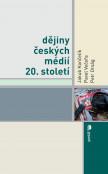 Dějiny českých médií 20. století