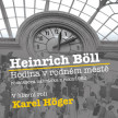 Heinrich Böll - Hodina v rodném městě