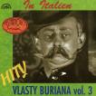 Hity Vlasty Buriana 3 / In Italien /
