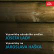 Vzpomínky národního umělce Josefa Lady / Vzpomínky na Jaroslava Haška