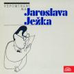Vzpomínání na Jaroslava Ježka