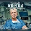 Vladimír Beneš: Mé cesty do hlubin mozku