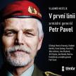 V první linii: Armádní generál Petr Pavel