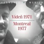 V+W: Vídeň 1971 - Montreal 1977