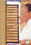 Brána nebes: bohové a démoni starého Egypta