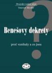 Benešovy dekrety.Proč vznikaly a co jsou