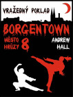 Vražedný poklad (Borgentown 8)