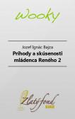 Príhody a skúsenosti mládenca Reného (Druhý diel)