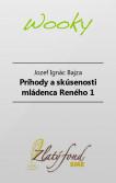 Príhody a skúsenosti mládenca Reného (Prvý diel)