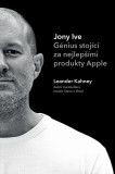 Jony Ive: Génius stojící za nejlepšími produkty Apple