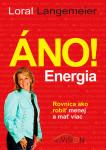 Áno! Energia