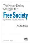 The Never-Ending Struggle for Free Society