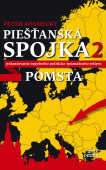 Pieštanská spojka 2: Pomsta