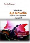 Kniha obrazů -  Aja Novolia - Talent nebo počátek šílenství?