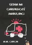 Sedím na chirurgické ambulanci