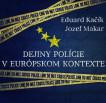 Dejiny polície v európskom kontexte
