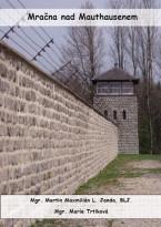 Mračna nad Mauthausenem