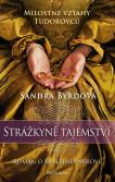 Strážkyně tajemství - Román o Kateřině Parrové
