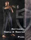 Kettlebell Simple & Sinister