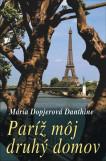 Paríž môj druhý domov