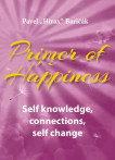 Primer of Happiness 2 - Primer of Happiness: Self knowledge, connections, self change