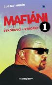 Mafiáni 1 – Sýkorovci – sýkorky