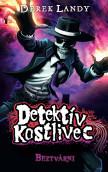 Detektív Kostlivec 3 - Beztvárni