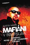"""Mafiáni v Bratislave · Danišovci · Peter ,,Žaluď"""" Steinhübel - sýkorky"""