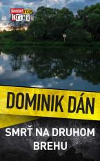 Krimi Dominika Dána 23 - Smrť na druhom brehu
