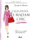 Elegantná s madam Chic