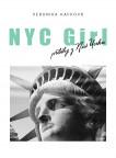 NYC GIRL, příběhy z New Yorku